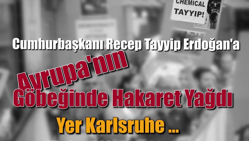 Başkan Recep Tayyip Erdoğan'a Hakaret