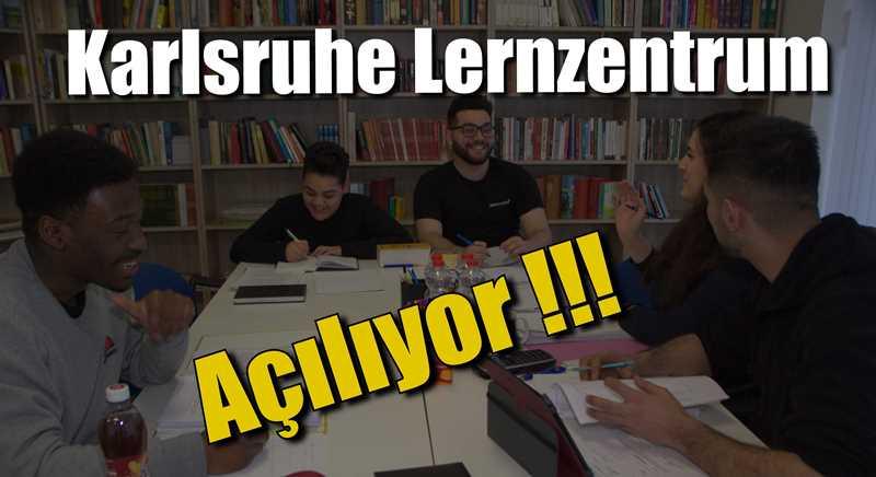 """""""Karlsruhe Lernzentrum """" Açılıyor"""