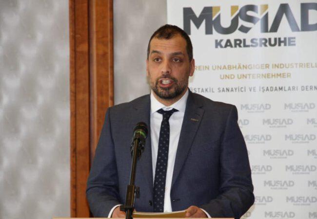 MÜSİAD Karlsruhe Başkanı Kamil Manzak ' Toplumun tüm kesimleriyle birlikte daha çok çalışmak ve üretmek bizi daha güçlü yarınlara ulaştıracaktır.'